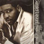 "Song of the Day: Gerald Levert ""Thinkin' About It"""