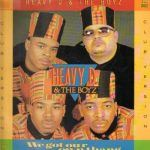 "Heavy D & The Boyz: ""We Got Our Own Thang"""
