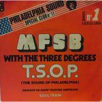 "MFSB: ""The Sound Of Philadelphia"" (TSOP)/Theme From Soul Train"