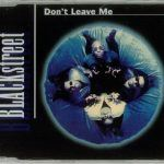 """Blackstreet: """"Don't Leave Me"""""""
