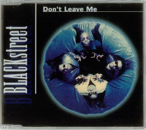 BLACKSTREET_DONT+LEAVE+ME-541056