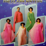"The Clark Sisters: ""You Brought The Sunshine"""
