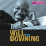 New Music: Will Downing - Today