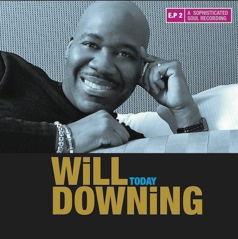 Will Downing Today EP Cover