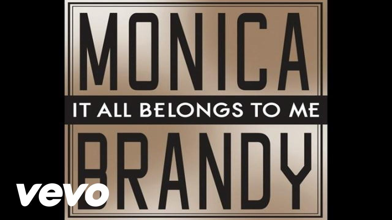 brandy-monica-it-all-belongs-to-me