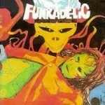 "Song of the Day: Funkadelic – ""Good to Your Earhole"""