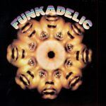 "Song of the Day: Funkadelic ""Mommy, What's A Funkadelic?"""