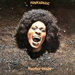 "Song of the Day: The Musical Genius of Funkadelic's ""Maggot Brain"""