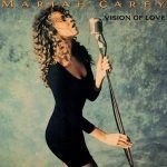 "Mariah Carey: ""Vision Of Love"""