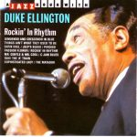 "Song of the Day: Duke Ellington: ""Rockin In Rhythm"""
