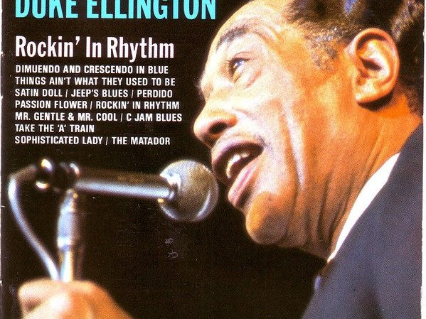 Duke Ellington Rockin In Rhythm