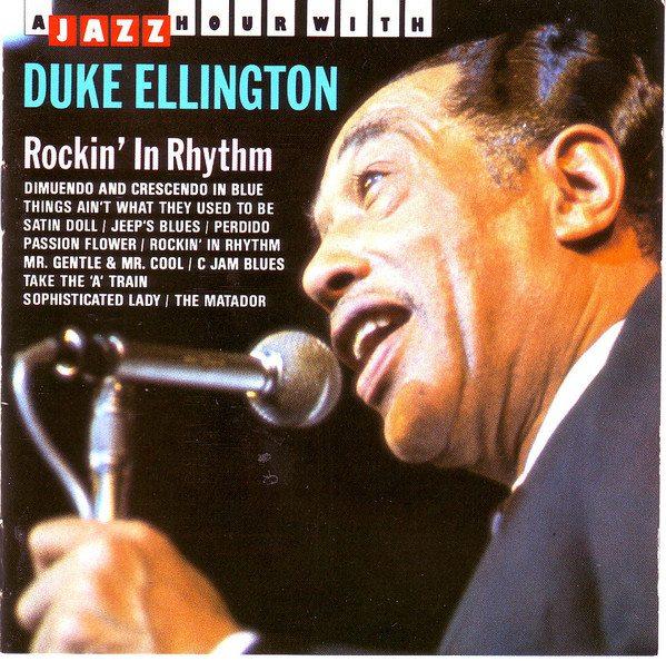 Duke Ellington Rockin In Rhythm