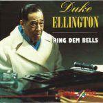 """Song of the Day: Duke Ellington """"Ring Dem Bells"""""""