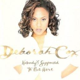 deborah-cox-nobodys-supposed-to-be-here
