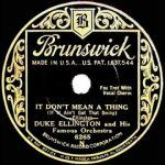"Song of the Day – ""It Don't Mean a Thing (If It Ain't Got That Swing)"""