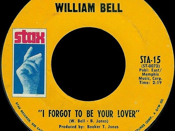 William-bell-I-forgot-to-be-your-lover