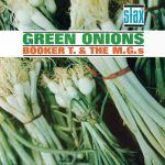 "Song of the Day: Booker T. & The M.G.'s: ""Green Onions"""