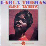 "Song of the Day: Carla Thomas ""Gee Whiz"""