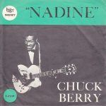 "Song of the Day: Chuck Berry – ""Nadine"""
