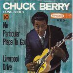 "Song of the Day: Chess: Chuck Berry: ""No Particular Place To Go"""