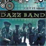 "Song of the Day – Motown: The Dazz Band – ""Let It Whip"""