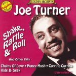 "Song of the Day/""Cover Me"" Sundays: Big Joe Turner/Bill Haley & The Comets - ""Shake, Rattle & Roll"""