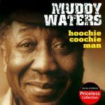 "Song of the Day: Chess: Muddy Waters: ""Hoochie Coochie Man"""