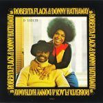"Song of the Day: Atlantic Records: Roberta Flack & Donny Hathaway: ""Where Is The Love"""