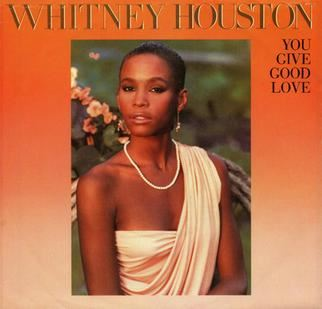 Whitney_Houston_You_Give_Good_Love_45_USA