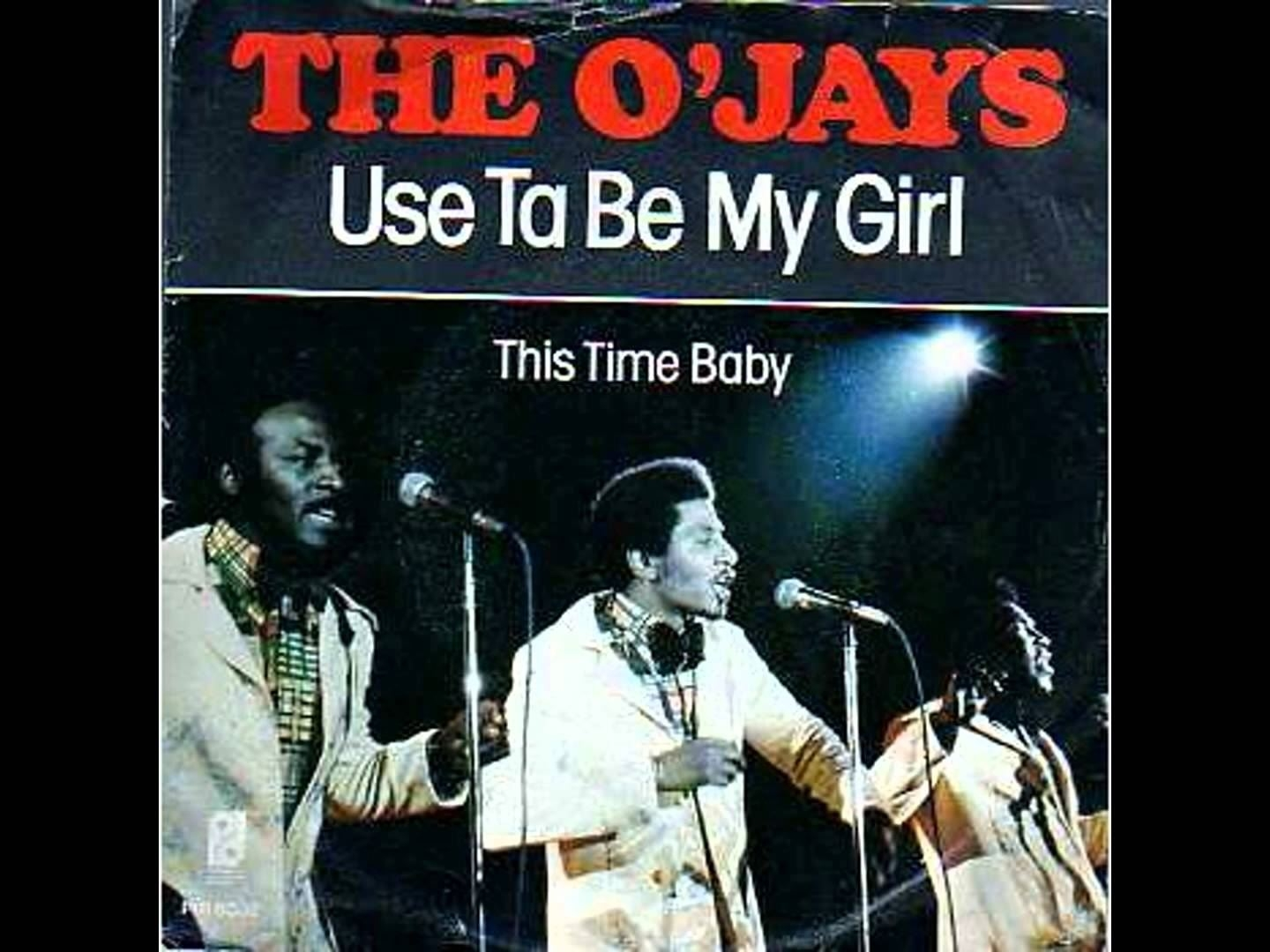 ojays-used-to-be-my-girl
