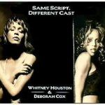 "Song of the Day: Whitney Houston: ""Same Script, Different Cast"" w/Deborah Cox"