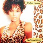 "Song of the Day- Whitney Houston ""I'm Every Woman"""