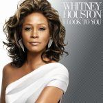 "Song of the Day: Whitney Houston: ""I Look To You"""
