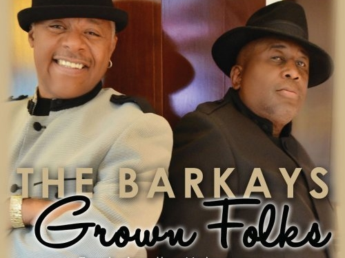The_Barkays_Grown_Folks
