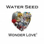 [New Music] Waterseed: Hues Of Blue/Wonder Love Part 1 (EP)