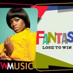 "New Music: Fantasia: ""Lose to Win"""