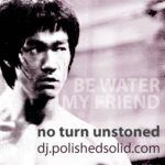 DJ Polished Solid – Be EASY (No Turn Unstoned #222)
