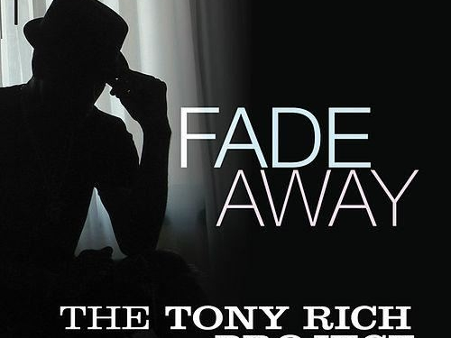 tonyrich-project-fade-away