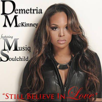 Demetria McKinney Believe In Love