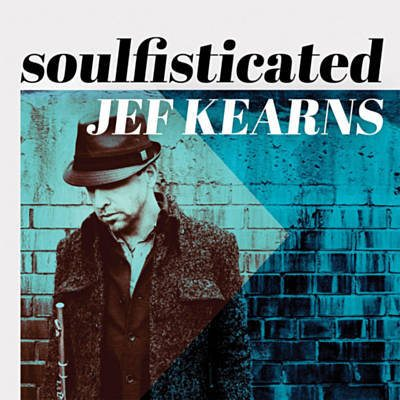 Jef Kearns Soulsfisticated Album Cover
