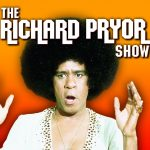"Friday Foolery: The Richard Pryor Show – ""Black Death"""