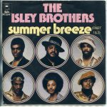 """Cover Me"" Sundays - The Isley Brothers ""Summer Breeze"""