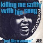 "What Grown Folks Do... Roberta Flack - ""Killing Me Softly"""