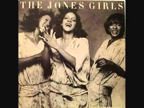 The Jones Girls You Gonna Make