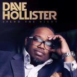 Dave Hollister – Spend The Night (Lyric Video) #NewMusic