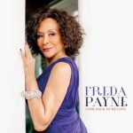 GFM Spotlight Interview: Freda Payne Talks New Album, The Key to Her Longevity, Quincy Jones and American Idol