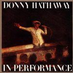"#Morningspiration: Donny Hathaway - ""We Need You Right Now"""