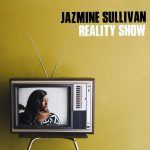 GFM Spotlight Interview: Jazmine Sullivan Talks about Her Album Reality Show, Reality TV & Validation from Music Legends