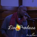 New Music: Tai Allen – Live Produce
