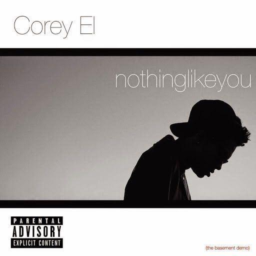 coreyel_nothinglikeyou